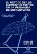 El Método de los elementos finitos en la ingeniería de estructuras