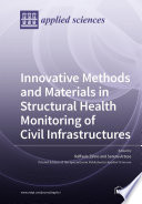 Innovative Methods and Materials in Structural Health Monitoring of Civil Infrastructures