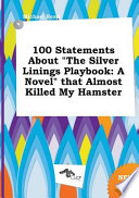 100 Statements about the Silver Linings Playbook