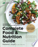 """Academy of Nutrition and Dietetics Complete Food and Nutrition Guide, 5th Ed"" by Roberta Larson Duyff"