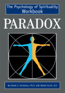 Paradox: The Psychology of Spirituality Workbook