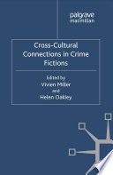 Cross Cultural Connections In Crime Fictions Book PDF