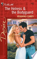 The Heiress & the Bodyguard Pdf/ePub eBook