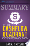Summary of Rich Dad's Cashflow Quadrant: Guide to Financial ...