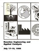 Reaction Engineering and Applied Catalysis Book