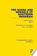 The Shona and Ndebele of Southern Rhodesia