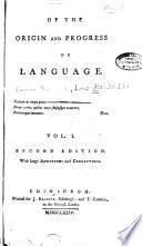 Of the Origin and Progress of Language