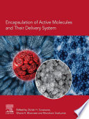 Encapsulation of Active Molecules and Their Delivery System