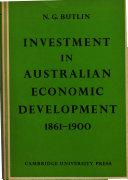 investment in australian economic deveopment
