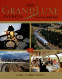 The GrandLuxe Express