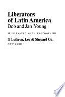 Liberators of Latin America