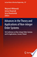 Advances in the Theory and Applications of Non integer Order Systems