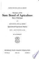 Annual Report of the Agricultural Experiment Station of the State Agricultural College of Michigan for the Year Ending June 30