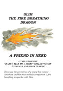 CenterSlim the Fire Breathing Dragon CenterA Friend in Need ebook