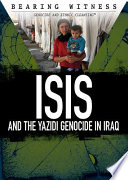 ISIS and the Yazidi Genocide in Iraq