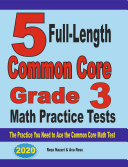 5 Full-Length Common Core Grade 3 Math Practice Tests