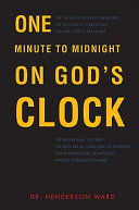 One Minute to Midnight on God s Clock
