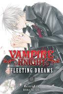 Vampire Knight: Fleeting Dreams [Pdf/ePub] eBook