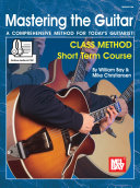 Mastering the Guitar Class Method Short Term Course