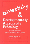 Diversity and Developmentally Appropriate Practices