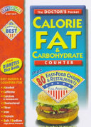 The Doctor s Pocket Calorie  Fat and Carbohydrate Counter 1999