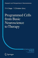Programmed Cells from Basic Neuroscience to Therapy Book