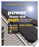Power from the Sun  : A Practical Guide to Solar Electricity Revised 2nd Edition