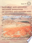 Paleozoic and Mesozoic tectonic evolution of central and eastern Asia
