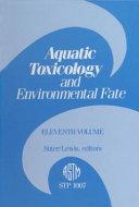 Pdf Aquatic Toxicology and Environmental Fate