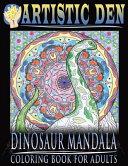 Dinosaur Mandala Coloring Book for Adults