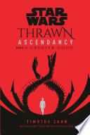 Star Wars  Thrawn Ascendancy  Book II  Greater Good