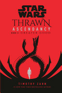 Star Wars  Thrawn Ascendancy  Book II  Greater Good