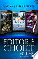 Carina Press Presents: Editor's Choice Volume I