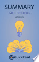 Multipliers by Liz Wiseman  Summary