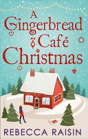 A Gingerbread Cafe Christmas