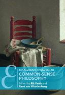 The Cambridge Companion to Common Sense Philosophy
