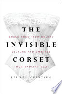 The Invisible Corset