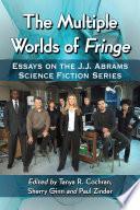 The Multiple Worlds of Fringe