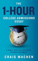 The 1 Hour College Admissions Essay