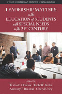 Leadership Matters in the Education of Students with Special Needs in the 21st Century [Pdf/ePub] eBook