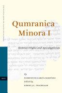 Qumranica Minora I: Qumran Origins and Apocalypticism