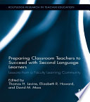 Preparing Classroom Teachers to Succeed with Second Language Learners