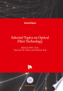 Selected Topics on Optical Fiber Technology