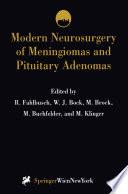 Modern Neurosurgery of Meningiomas and Pituitary Adenomas