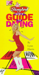 MTV s Singled Out s Guide to Dating