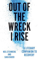 Out of the Wreck I Rise