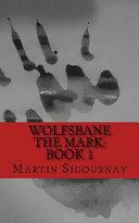 Wolfsbane the Mark