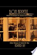 Bon Appetit  Stories   Recipes for Human Consumption Book