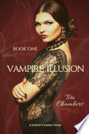 Vampire Illusion   A Sophie Vickers Thing