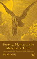 Fantasy Myth And The Measure Of Truth